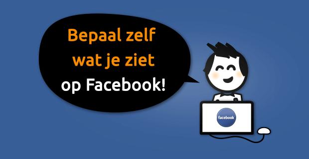Facebook nieuwsoverzicht voorkeuren - bepaal zelf wat je ziet