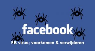 Facebook virus verwijderen en voorkomen
