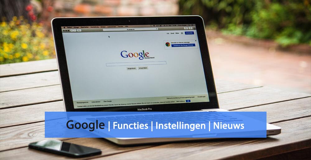 Google nieuws - Google functies - Google instellingen