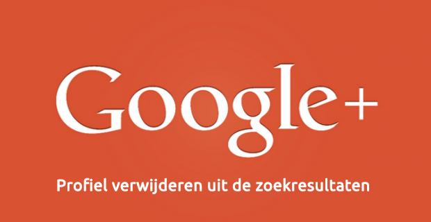 Google+ profiel verwijderen uit de zoekresultaten