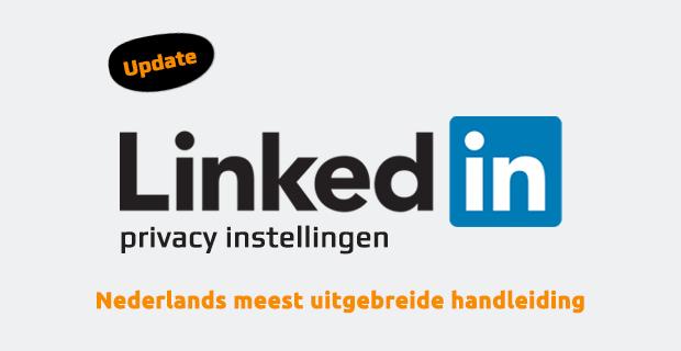 Handleiding LinkedIn privacy instellingen