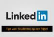 LinkedIn tips voor studenten
