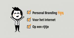 Personal branding tips voor het internet op een rijtje