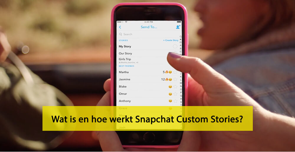 Snapchat Custom Stories - Hoe werkt Snapchat Custom Stories