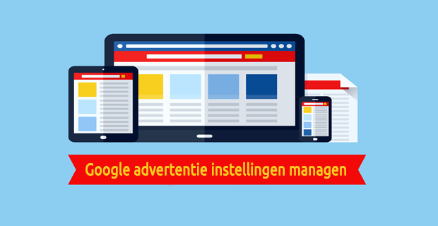 Social media privacy - Google advertentie instellingen