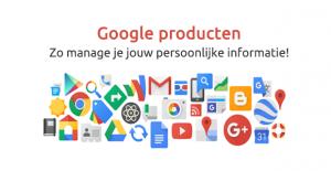 Social media privacy - Google producten persoonlijke informatie beheren