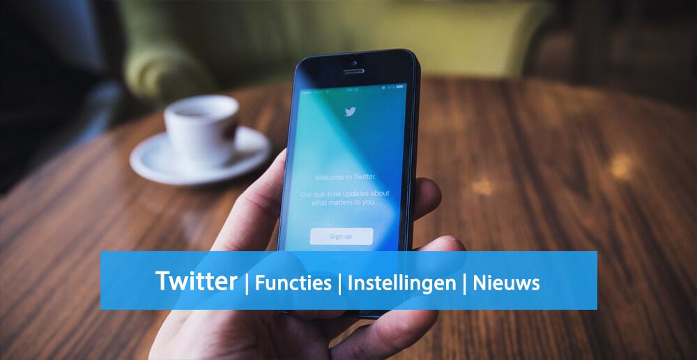 Twitter nieuws - Twitter functies - Twitter instellingen