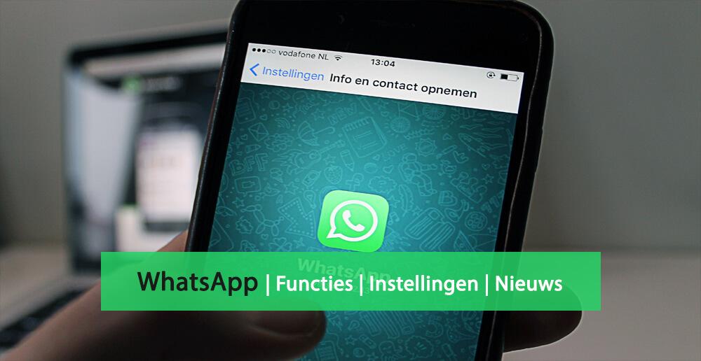 WhatsApp nieuws - WhatsApp functies - WhatsApp instellingen