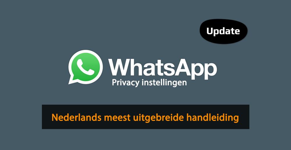 WhatsApp privacy instellingen - Instellingen WhatsApp - Handleiding WhatsApp